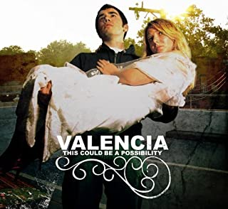 This Could Be a Possibility by Valencia (2005) Audio CD