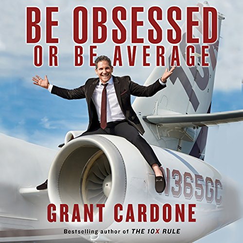 Page de couverture de Be Obsessed or Be Average