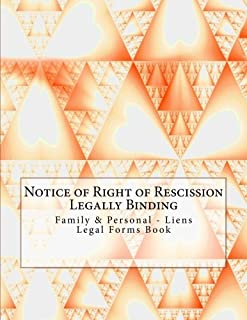 Notice of Right of Rescission - Legally Binding: Family & Personal - Liens - Legal Forms Book