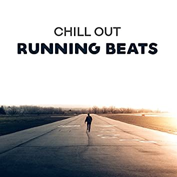 Chill Out Running Beats
