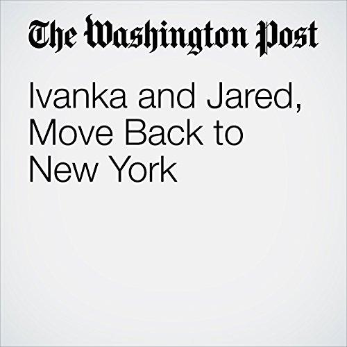 Ivanka and Jared, Move Back to New York copertina
