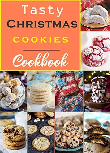 Tasty Christmas Cookies Cookbook Quick And Easy Cookies Recipe Book Kindle Edition By Kumar Nithish Cookbooks Food Wine Kindle Ebooks Amazon Com