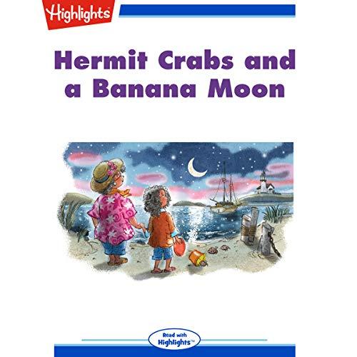 Hermit Crabs and a Banana Moon copertina