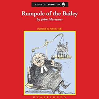 Rumpole of the Bailey [Recorded Books]                   By:                                                                                                                                 John Mortimer                               Narrated by:                                                                                                                                 Patrick Tull                      Length: 8 hrs and 26 mins     41 ratings     Overall 4.3