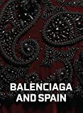 Image of Balenciaga and Spain
