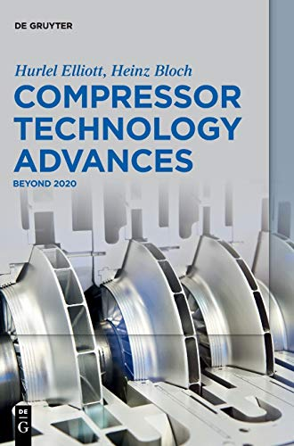 Compressor Technology Advances: Beyond 2020