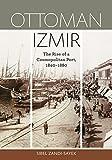 Ottoman Izmir: The...image
