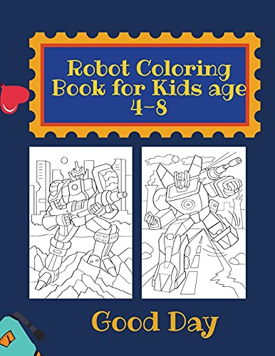 Robot Coloring Book for kids: Have fun with your Daughter with this gift: coloring Robots 50 pages of pure fun!