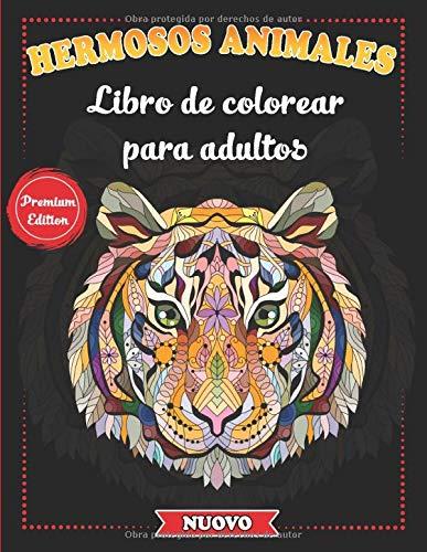 Hermosos Animales - Libro de colorear para adultos: Mandalas de animales para...