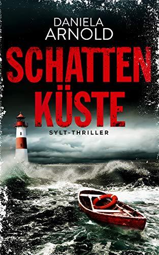Schattenküste: Sylt-Thriller