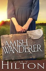 Amish Wanderer by Laura V. Hilton
