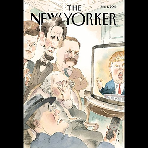 The New Yorker, February 1st 2016 (Ryan Lizza, Jon Lee Anderson, Nathan Heller) audiobook cover art