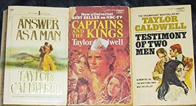 Lot of 3 Paperback Books By Taylor Caldwell (Captains and the Kings, Testimony of Twow Men, Answer As a Man)