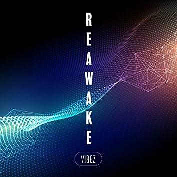 Reawake