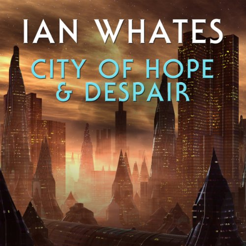 City of Hope & Despair audiobook cover art