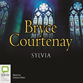 Sylvia                   By:                                                                                                                                 Bryce Courtenay                               Narrated by:                                                                                                                                 Edwina Wren                      Length: 19 hrs and 8 mins     213 ratings     Overall 3.8