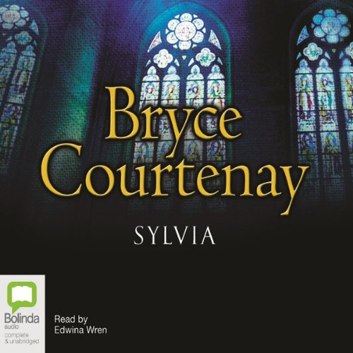 Sylvia Audiobook By Bryce Courtenay cover art