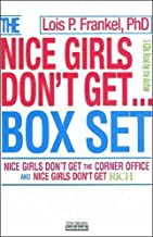 Nice Girls Don't Get the Corner Office & Nice Girls Don't Get Rich