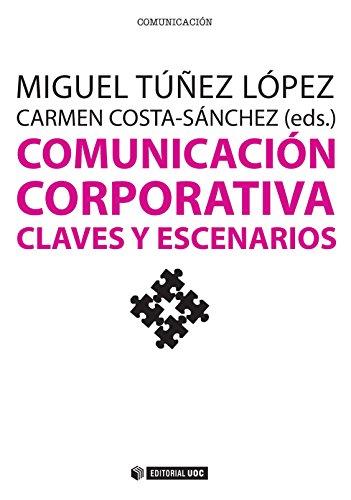 COMUNICACION CORPORATIVA por López, Túñez Miguel