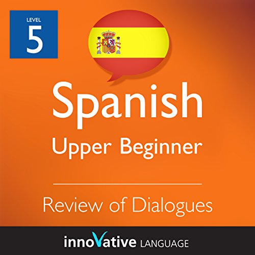 Review of Upper Beginner Dialogues (Spanish) audiobook cover art