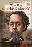 Who Was Charles Dickens? (Who Was?) (English Edition)