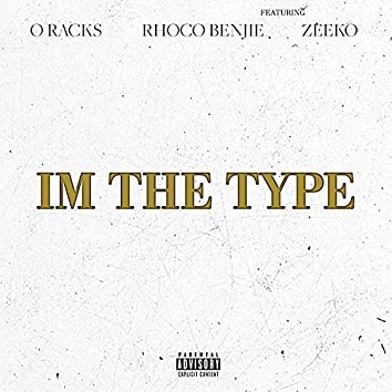 I'm the Type