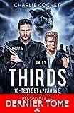 Testé & Approuvé: Thirds, T10