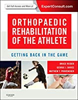Orthopaedic Rehabilitation of the Athlete: Getting Back in the Game, 1e