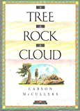 A Tree, a Rock, a Cloud (Creative Short Stories Series)