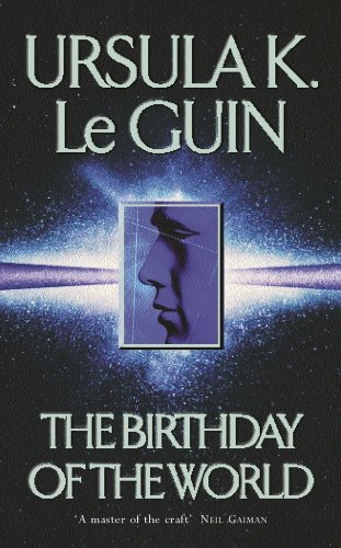 The Birthday Of The World and Other Stories (GOLLANCZ S.F.) (English Edition)
