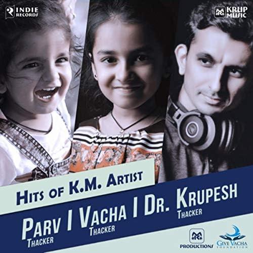 Dr. Krupesh Thacker, Vacha Thacker & Parv Thacker