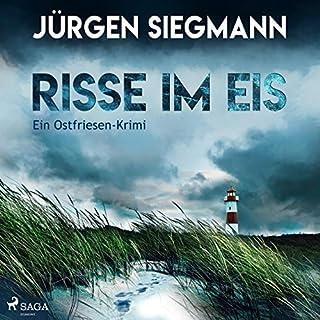 Risse im Eis     Ein Ostfriesen-Krimi              Autor:                                                                                                                                 Jürgen Siegmann                               Sprecher:                                                                                                                                 Thomas Klees                      Spieldauer: 7 Std. und 2 Min.     79 Bewertungen     Gesamt 3,8