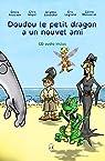 Doudou le petit dragon a un nouvel ami - 1 cd par Ansciaux