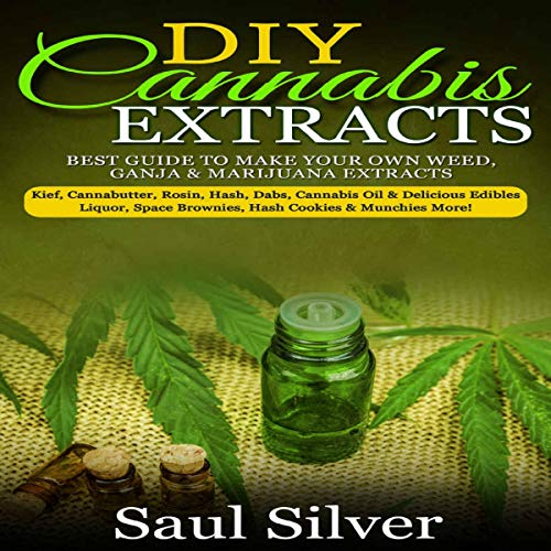 DIY Cannabis Extracts: Best Guide to Make Your Own Weed, Ganja & Marijuana Extracts                   By:                                                                                                                                 Saul Silver                               Narrated by:                                                                                                                                 Jim D Johnston                      Length: 1 hr and 27 mins     27 ratings     Overall 4.9
