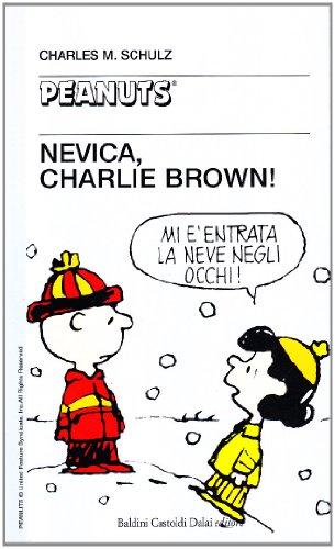 Nevica, Charlie Brown!!