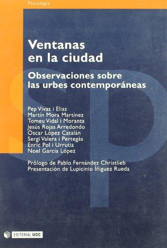 Ventanas en la ciudad: Observaciones sobre las urbes contemporáneas (Manuales) (Spanish Edition)