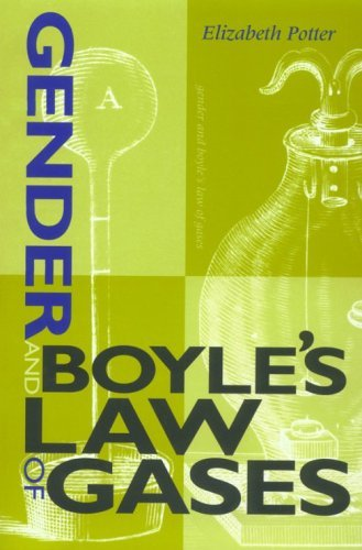 Gender and Boyle's Law of Gases (Race, Gender, and Science)