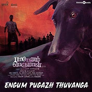 """Engum Pugazh Thuvanga (From """"Pariyerum Perumal"""")"""