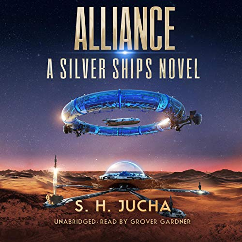 Alliance: The Silver Ships, Book 14