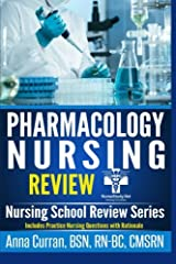 Pharmacology for Nursing Care: 100 Nursing Pharmacology Questions to Help you PASS the NCLEX Exam Paperback