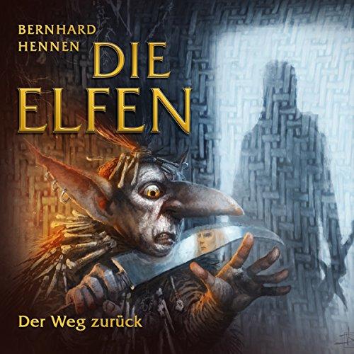 Der Weg zurück     Die Elfen - Kurzgeschichten 5              Autor:                                                                                                                                 Bernhard Hennen                               Sprecher:                                                                                                                                 Bernd Rumpf                      Spieldauer: 1 Std.     18 Bewertungen     Gesamt 4,6