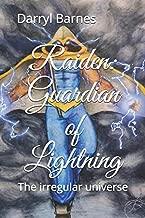 Raiden: Guardian of Lightning: The irregular universe