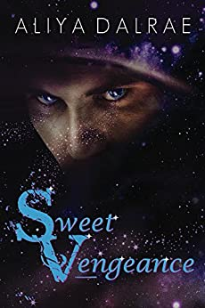 Sweet Vengeance (Jessica Sweet Trilogy Book 1) by [Aliya DalRae]