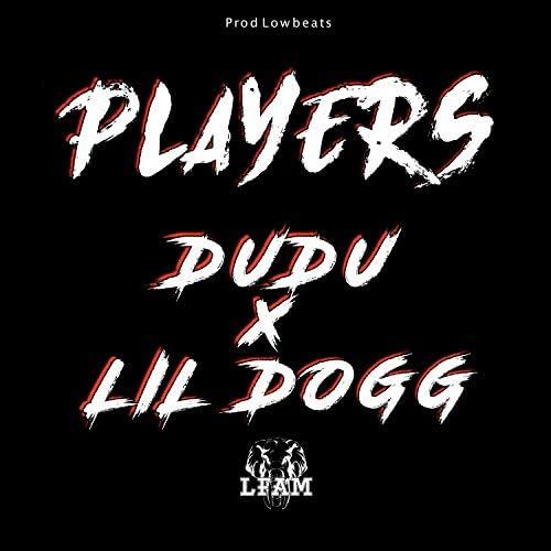 LFAM, Dudu & Lil dogg