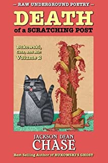 Death of a Scratching Post: Bukowski, Cats, and Me: Volume 2