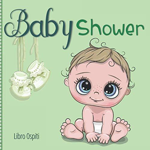 Baby Shower: Libro Ospiti   Idea Regalo Originale con Pagine eleganti con Consigli e Dediche per i neo Genitori e Messaggi x il Bmbino/a   Baby Shower Guest Book