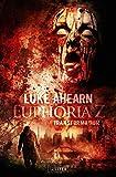 TRANSFORMATION (Euphoria Z 2): Zombie-Thriller