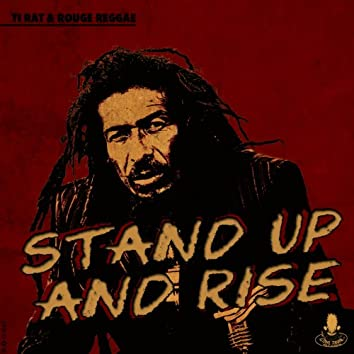 Stand Up and Rise