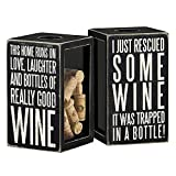 Primitives by Kathy Classic Black and White Cork Holder, 4.25 x 7.25 x 4.25-Inches, Bottle of Really Good Wine