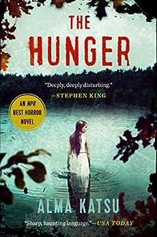 The Hunger by [Alma Katsu]